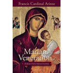 Marian Veneration: Firm Foundations