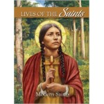 Lives of the Saints: Modern Saints