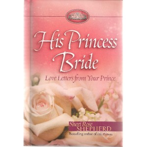 His Princess Bride: Love Letters from Your Prince - Hardback