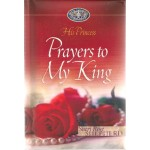 Prayers to My King (His Princess) - Hardback