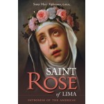 St. Rose of Lima : Patroness of the Americas